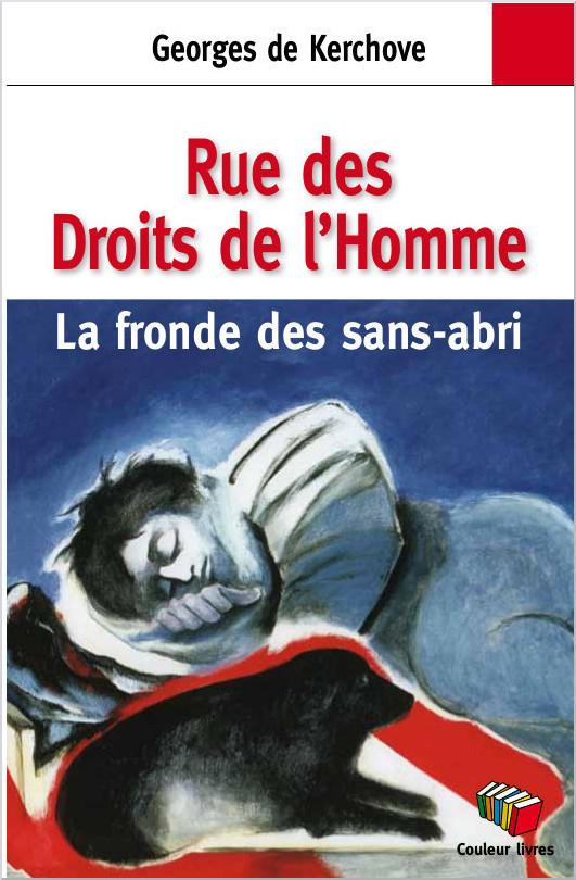 Rue des Droits de l'Homme - La fronde des sans-abri